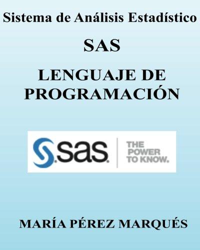 Descargar Libro Sistema De Analisis Estadistico Sas. Lenguaje De Programacion Maria Perez Marques