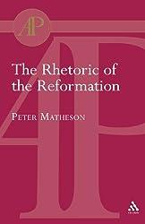 Rhetoric of the Reformation (Academic Paperback)
