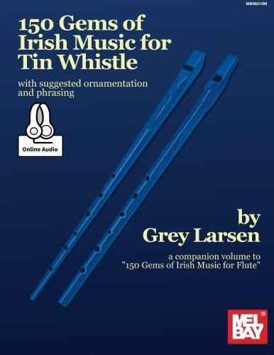 150 Gems of Irish Music for Tin Whistle