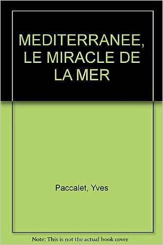 Livre MEDITERRANEE, LE MIRACLE DE LA MER pdf, epub ebook