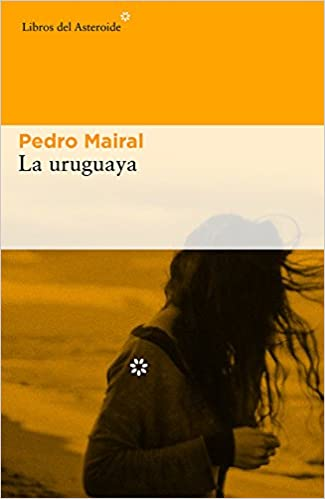 Book La uruguaya (Spanish Edition)
