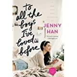 Jenny Han: To All the Boys I've Loved Before (Paperback); 2016 Edition