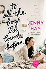 Jenny Han: To All the Boys I've Loved Before…