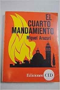 El cuarto mandamiento miguel arazuri books for Cuarto mandamiento