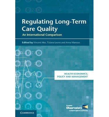 [(Regulating Long-Term Care Quality: An International Comparison )] [Author: Vincent Mor] [Apr-2014]