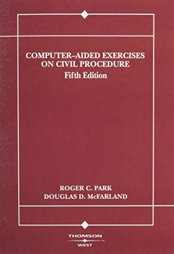 Park Computer (Computer-Aided Exercises on Civil Procedure (American Casebook Series))