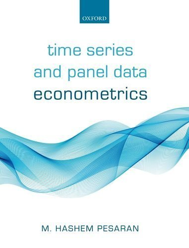 Time Series and Panel Data Econometrics by Professor of Economics M Hashem Pesaran (2015-12-01)