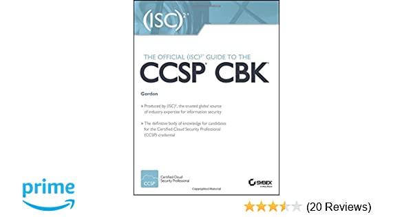 The Official (ISC)2 Guide to the CCSP CBK: 9781119207498: Medicine ...