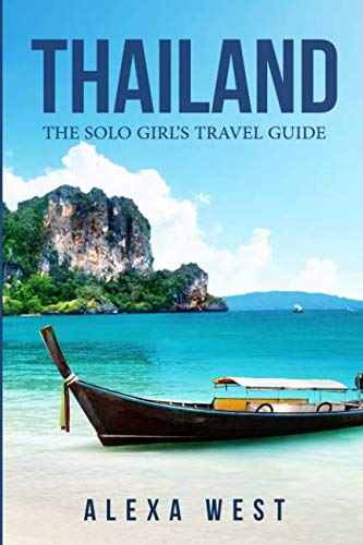 (Thailand: The Solo Girl's Travel)
