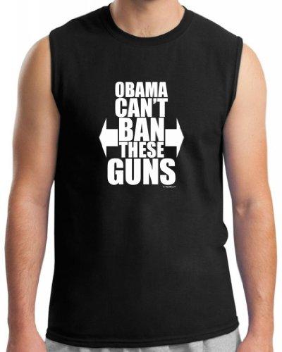 Obama Can't Ban These Guns Sleeveless T-Shirt XL Black -