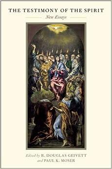The Testimony of the Spirit: New Essays