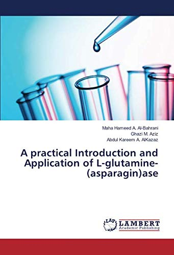 A practical Introduction and Application of L-glutamine-(asparagin) ase