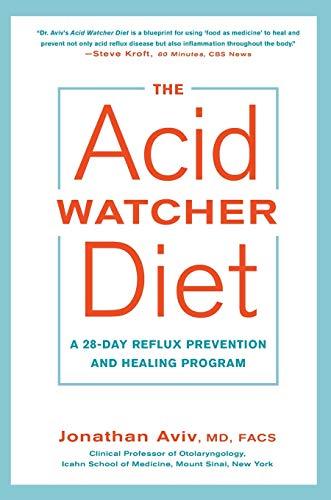 The Acid Watcher Diet: A 28-Day Reflux Prevention