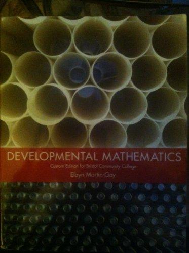 Developmental Mathematics Custom Edition for Bristol Community College
