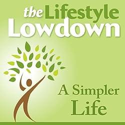 The Lifestyle Lowdown