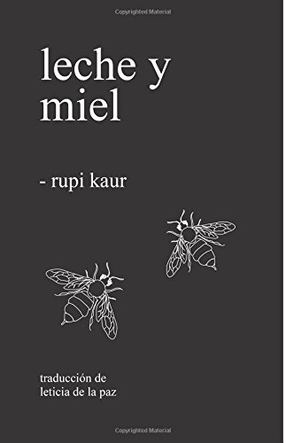 Ebook cover from leche y miel (Spanish Edition)by Rupi Kaur