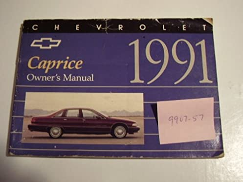 1991 chevy chevrolet caprice owners manual chevrolet motors amazon rh amazon com 1991 Crown Victoria 1994 Chevrolet Impala SS