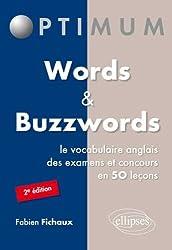 Words & Buzzwords le Vocabulaire Anglais des Examens et Concours en 50 Leçons