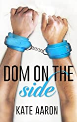 Dom on the Side (Blowing It) (Volume 3)