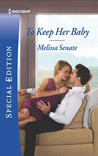 To Keep Her Baby (The Wyoming Multiples)