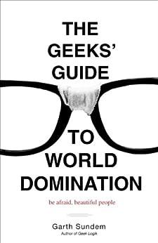 Geeks Guide World Domination Beautiful ebook