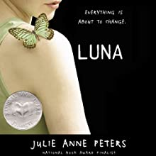 Luna Audiobook by Julie Anne Peters Narrated by Elizabeth Evans