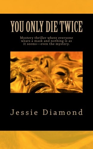 You Only Die Twice: Only one thing scares FBI Agent Andy Knight more than not catching a serial killer—becoming one, just like her father.