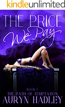 The Price We Pay (The Path of Temptation Book 1)