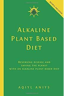 Alkaline Herbal Medicine: Reverse Disease and Heal the Electric Body