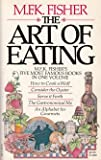 Front cover for the book The Art of Eating by M.F.K. Fisher