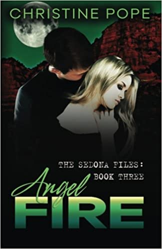 Book Angel Fire: Volume 3 (The Sedona Trilogy)
