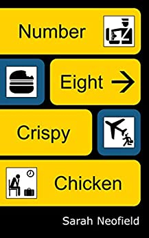 Book cover image for Number Eight Crispy Chicken: A hilarious and powerful literary satire