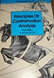 Principles Of Conformation Analysis Volume I (Volume 1) (Volume 1)
