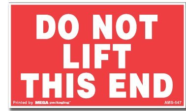 """3"""" x 5"""" Do Not Lift This End Labels (500 Labels per Roll) - AMS-547"""