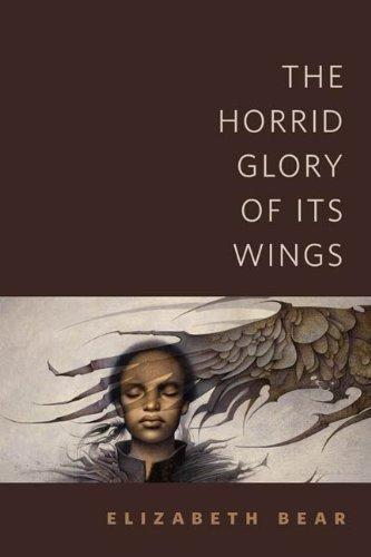 Its Wings - The Horrid Glory of Its Wings: A Tor.Com Original
