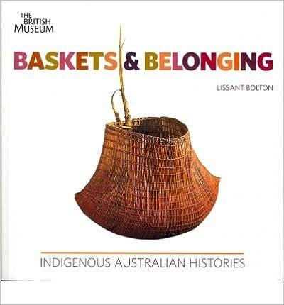 Livres gratuits en ligne pour télécharger des mp3 [ BASKETS AND BELONGING INDIGENOUS AUSTRALIAN HISTORIES BY BOLTON, LISSANT](AUTHOR)PAPERBACK ePub