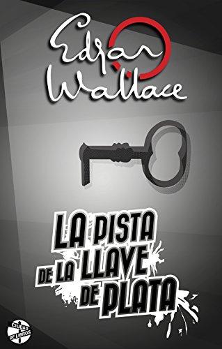 Amazon.com: La pista de la llave de plata (Spanish Edition ...