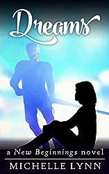 Dreams (New Beginnings Book 3)