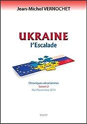 Ukraine - L'escalade (saison 2)
