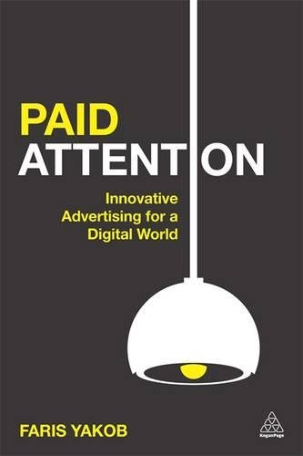 Image of Paid Attention: Innovative Advertising for a Digital World