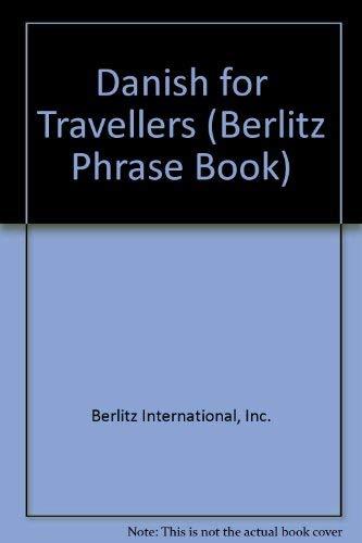 Danish for Travellers (Berlitz Phrase Book)