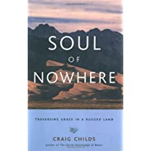 Soul Of Nowhere: Traversing Grace in a Rugged Land