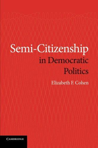 Semi-Citizenship in Democratic Politics pdf epub
