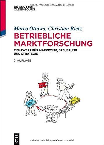 Book Betriebliche Marktforschung: Mehrwerte Fur Marketing, Steuerung Und Strategie
