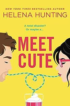 Meet Cute by [Hunting, Helena]