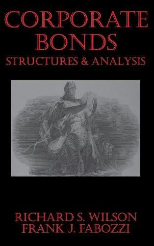Corporate Bonds: Structure and Analysis by Frank J Fabozzi