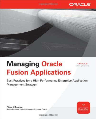 [PDF] Managing Oracle Fusion Applications Free Download | Publisher : McGraw-Hill Osborne Media | Category : Computers & Internet | ISBN 10 : 0071750339 | ISBN 13 : 9780071750332