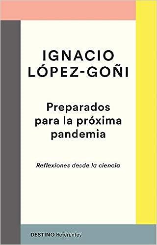 Preparados para la próxima pandemia de Ignacio López-Goñi