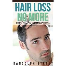 Hair Loss No More: Effective Ways To Treat Hair Loss