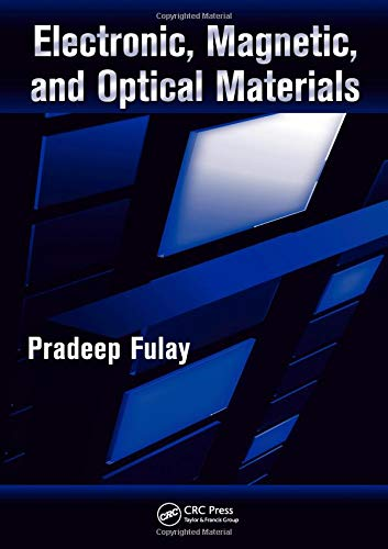 Electronic, Magnetic And Optical Materials (Advanced Materials and Technologies)